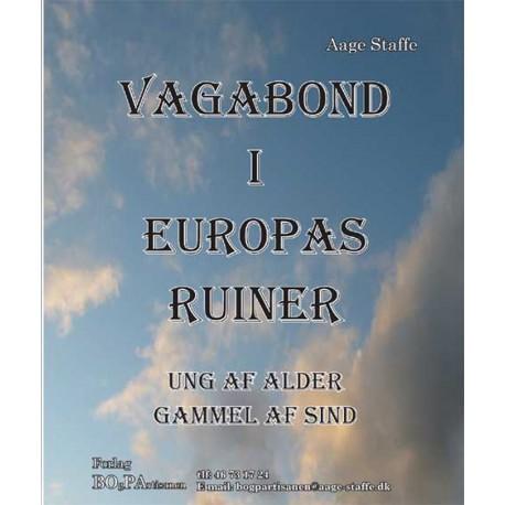 Vagabond i Europas ruiner: ung af alder, gammel af sind