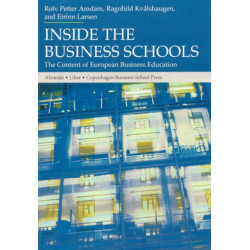 Inside the Business Schools: The Content of European Business Education