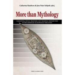 More than Mythology: Narratives, Ritual Practices & Regional Distribution in Pre-Christian Scandinavian Religions