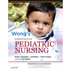 Wong's Essentials of Pediatric Nursing: Second South Asian Edition