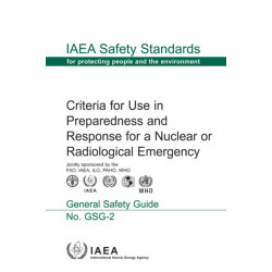 Criteria for Use in Preparedness and Response for a Nuclear or Radiological Emergency