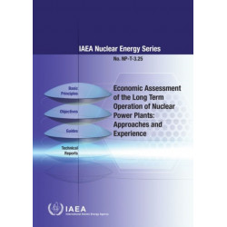 Economic Assessment of the Long Term Operation of Nuclear Power Plants: Approaches and Experience