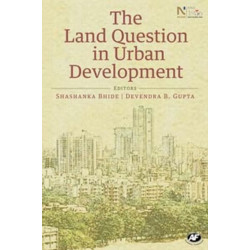 The Land Question in Urban Development
