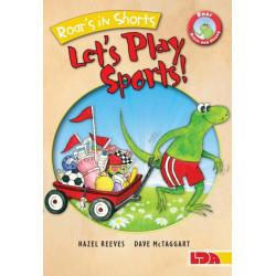 Roar's in Shorts, Let's Play Sports!