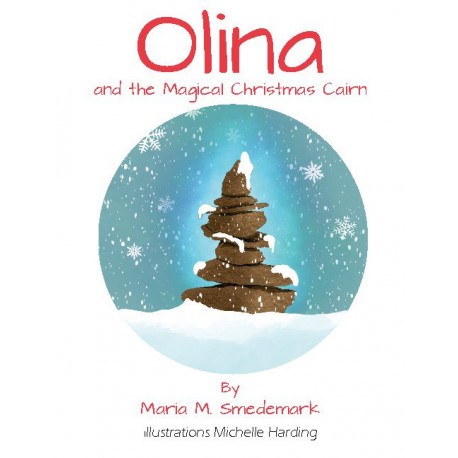Olina and the Magical Christmas Cairn