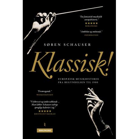 Klassisk: Europæisk muskhistorie fra begyndelsen til 1900