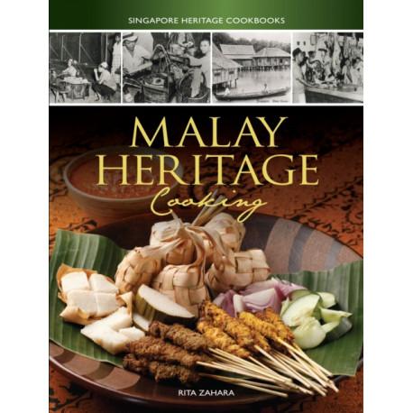 Malay Heritage Cooking - Singapore Heritage Cookbooks