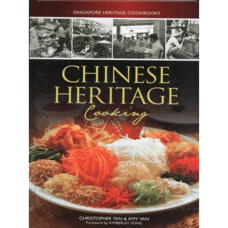 Singapore Heritage Cookbooks: Chinese Heritage Cooking