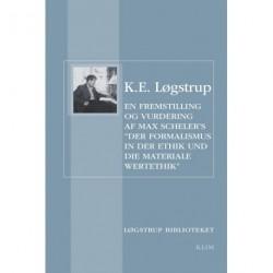 En fremstilling og vurdering af Max Schelers Der Formalismus in der Ethik und die materiale Wertethik