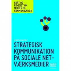 Strategisk kommunikation på sociale netværksmedier