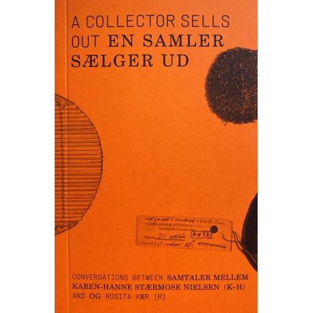 A Collector Sells Out / En Samler Sælger Ud