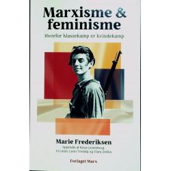 Marxisme og feminisme: hvorfor klassekamp er kvindekamp