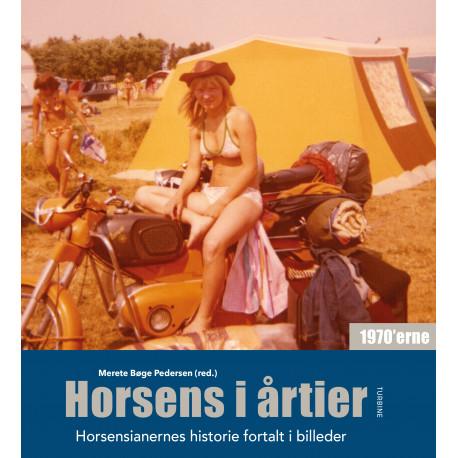 Horsens i årtier – 1970'erne: Horsensianernes historie fortalt i billeder