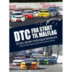 DTC – Fra start til målflag: 20 års dansk motorsportshistorie