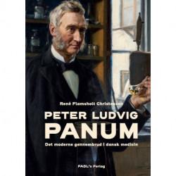 PETER LUDVIG PANUM: Det moderne gennembrud i dansk medicin