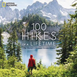 100 Hikes of a Lifetime