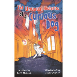 The Unusual Histories of a Curious Dog