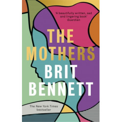 The Mothers: the New York Times bestseller