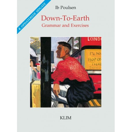 Down-to-earth: Grammar and Exercises