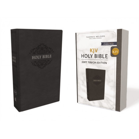 KJV, Holy Bible, Soft Touch Edition, Leathersoft, Black, Comfort Print: Holy Bible, King James Version