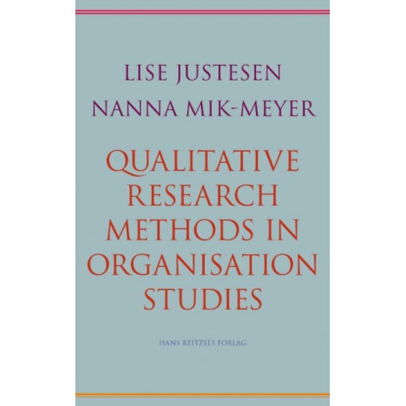 Qualitative Research Methods in Organisation Studies