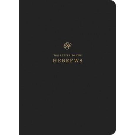 ESV Scripture Journal: Hebrews: Hebrews