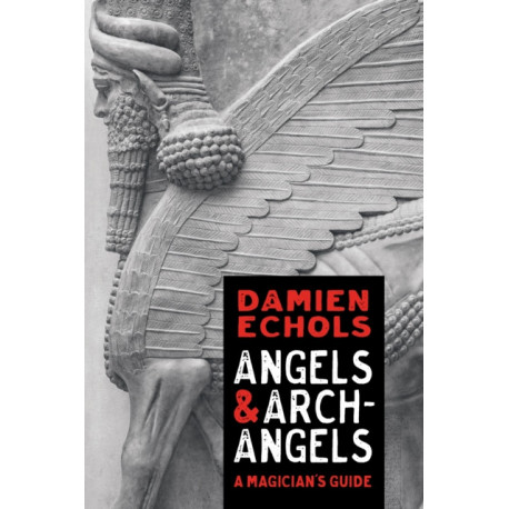 Angels and Archangels: The Western Path to Enlightenment