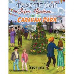Twas the Night Before Christmas...in the Caravan Park