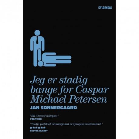 Jeg er stadig bange for Caspar Michael Petersen: Noveller