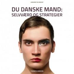 Du danske mand: Selvværd og strategier