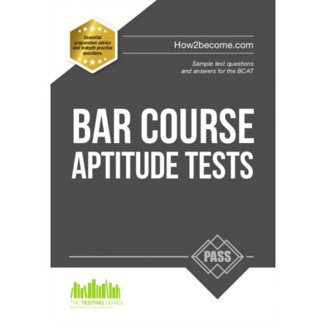 Bar Course Aptitude Tests: Sample Test Questions and Answers for the BCAT