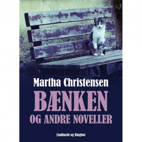 Bænken og andre noveller