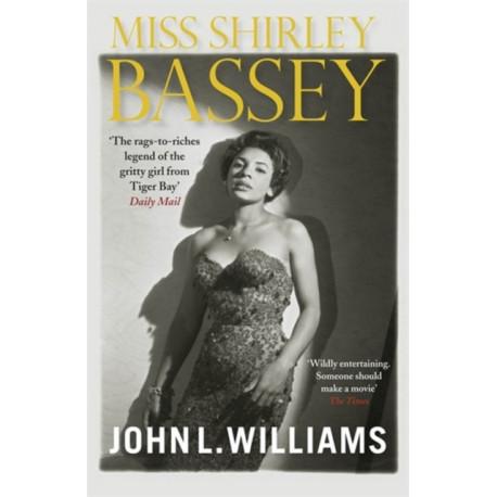 Miss Shirley Bassey