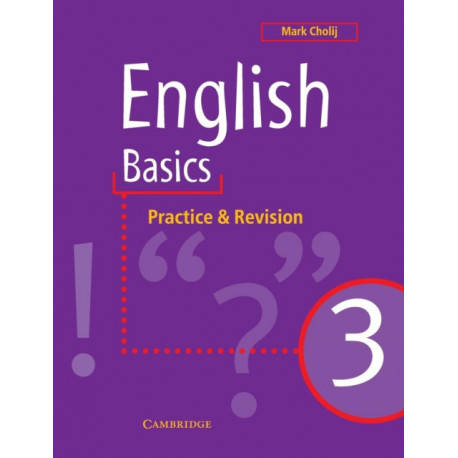 English Basics 3: Practice and Revision