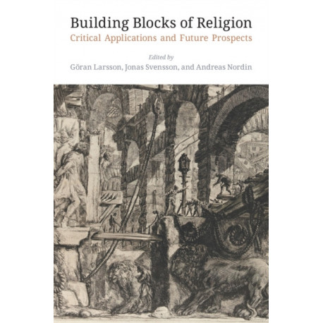 Building Blocks of Religion: Critical Applications and Future Prospects