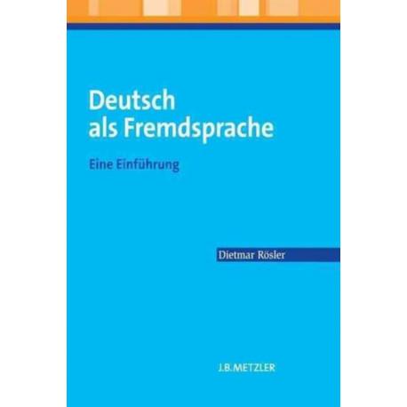 Deutsch als Fremdsprache: Eine Einfuhrung