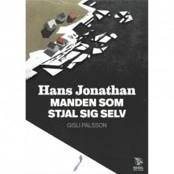 Hans Jonathan: MANDEN SOM STJAL SIG SELV