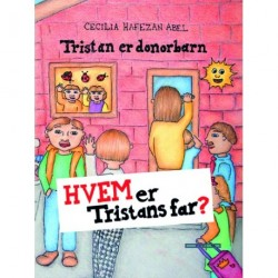 Hvem er Tristans far: Tristan er donorbarn