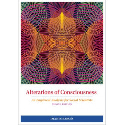 Alterations of Consciousness: An Empirical Analysis for Social Scientists