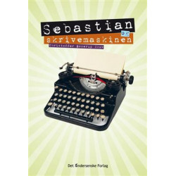 Sebastian og skrivemaskinen: Slip tankerne løs...