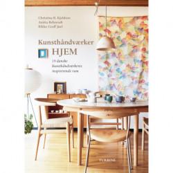 Kunsthåndværkerhjem: 19 danske kunsthåndværkeres inspirerende rum
