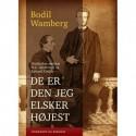De er den jeg elsker højest: Venskabet mellem H.C. Andersen og Edvard Collin