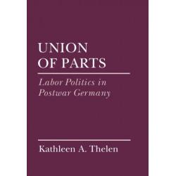 Union of Parts: Labor Politics in Postwar Germany
