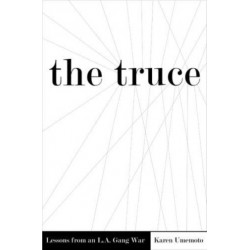 The Truce: Lessons from an L.A. Gang War