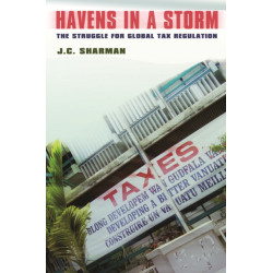 Havens in a Storm: The Struggle for Global Tax Regulation