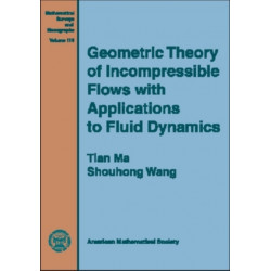 Geometric Theory of Incompressible Flows with Applications to Fluid Dynamics