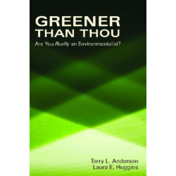 Greener than Thou: Are You Really An Environmentalist?