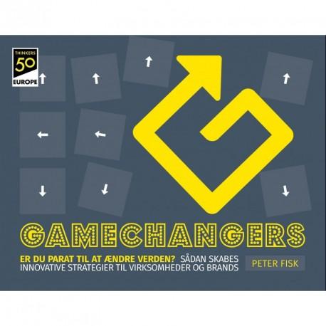Gamechangers, Er du parat til at ændre verden : Sådan skabes innovative strategier for virksomheder og brands.