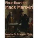 Mads Marsvin: fortælling fra Christian d. 2. s tid