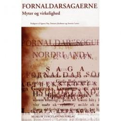 Fornaldarsagaerne: myter og virkelighed - studier i de oldislandske fornaldarsögur Norðurlanda